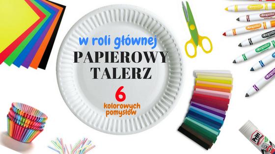 Papierowy Talerz- GALERIA POMYSŁóW