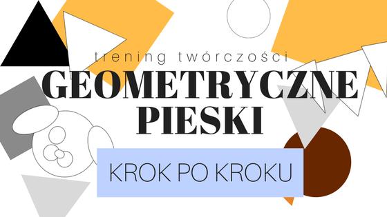 Geometryczne pieski-KROK PO KROKU