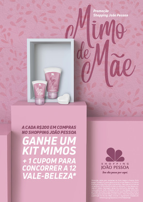 Dia das Mães Mimo de Mãe Shopping João Pessoa