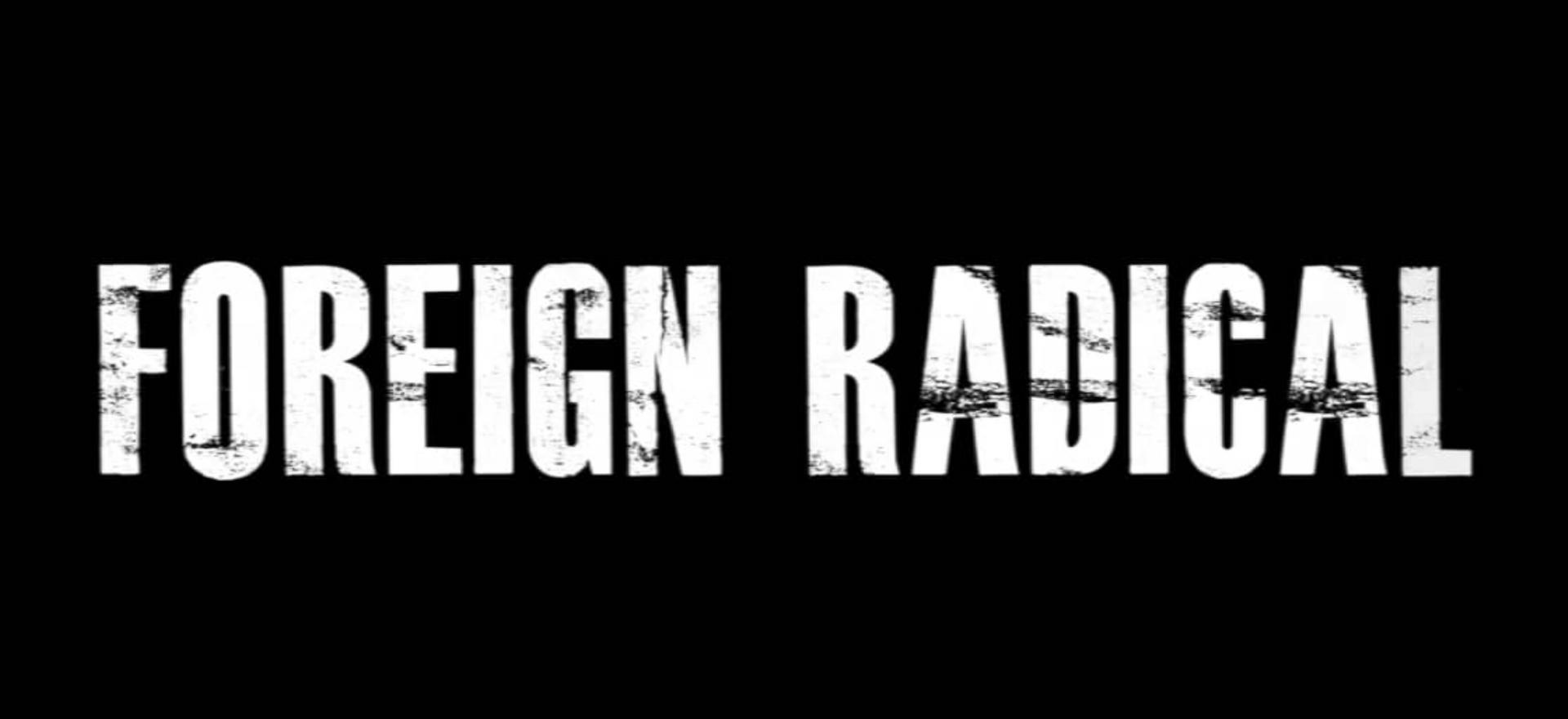 Foreign Radical Development 2012 - 2014