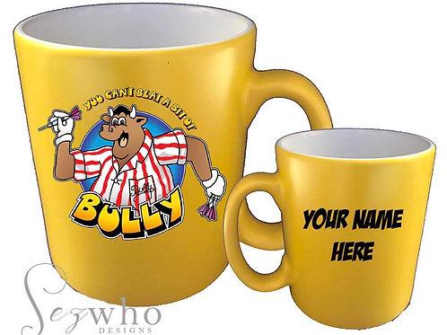 Bully Mug