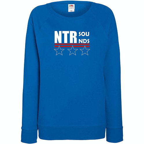 NTR SOUNDS Ladies Soft feel sweat top