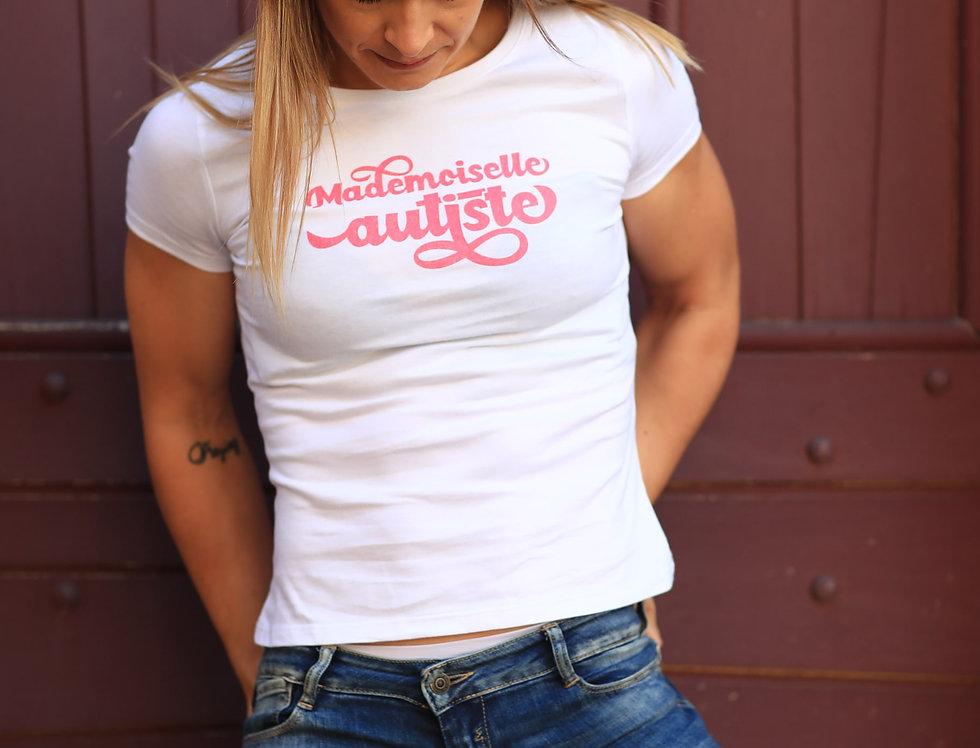 """T-shirt Blanc """"Mademoiselle Autiste"""""""