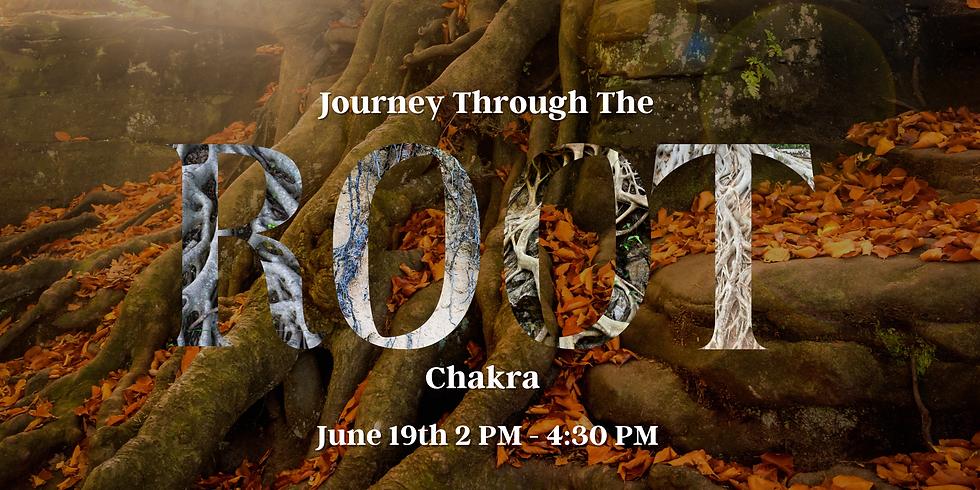 Journey Through The Root Chakra