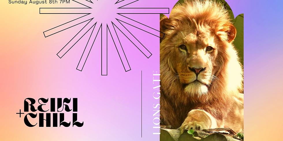 Reiki + Chill™ - Lions Gate Edition Community Healing Circle