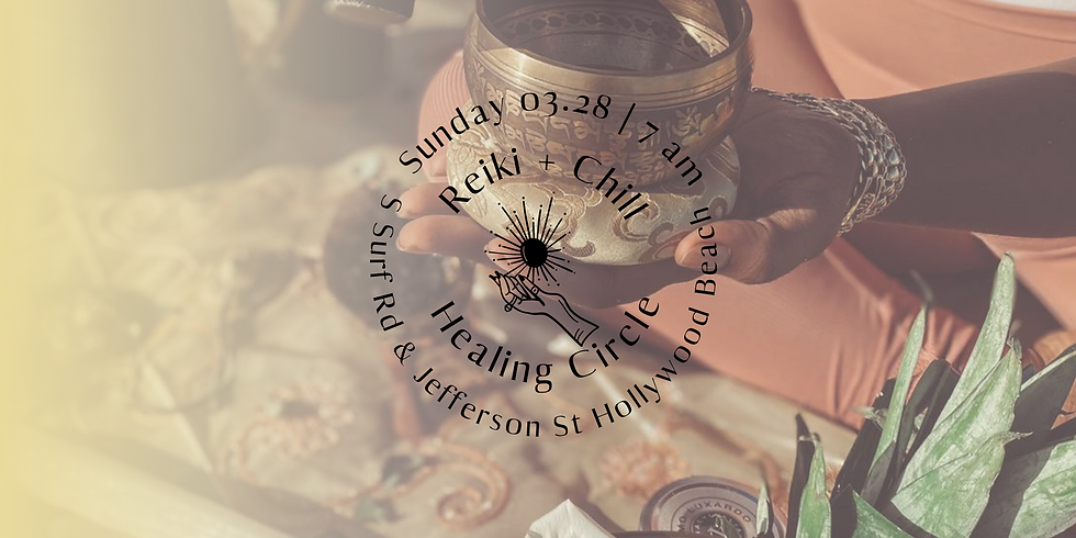 Sunrise Reiki + Chill™ - Healing Circle For The Community
