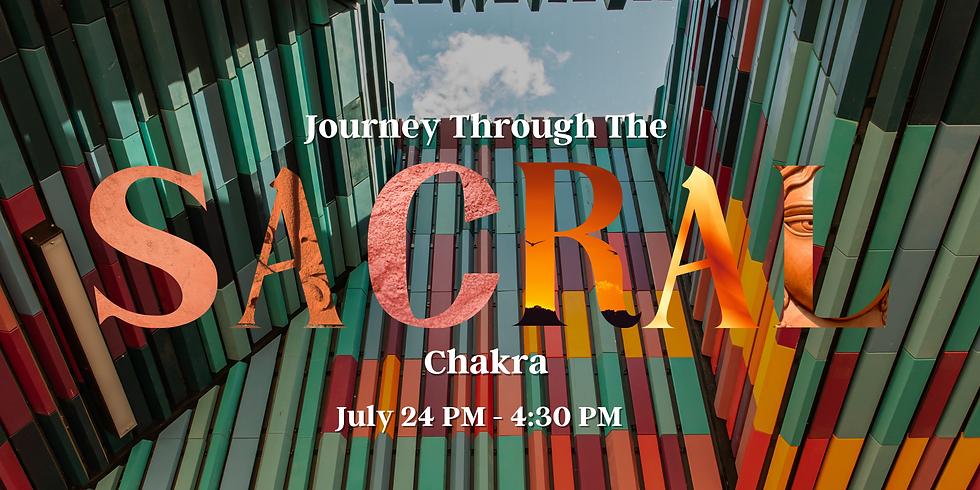 Journey Through The Sacral Chakra