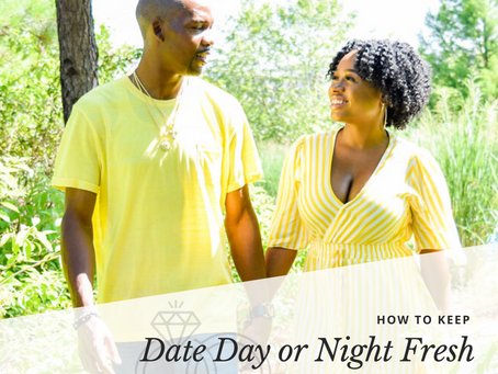 How To Keep Date Day or Night Fresh