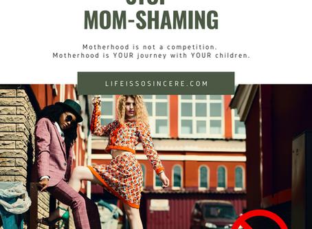 Stop Mom Shaming