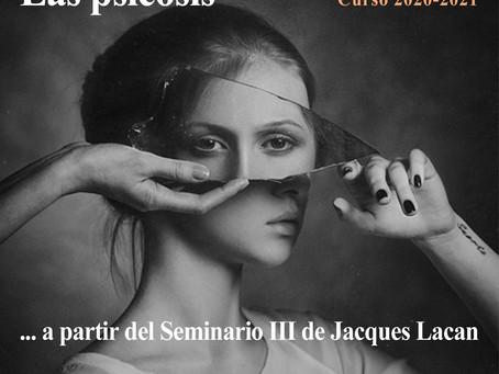 Curso Las psicosis, a partir del Seminario III de Jacques Lacan