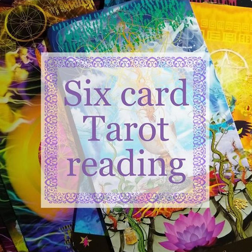 6 Card Tarot Reading