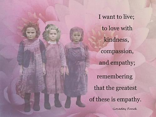 Kindness, Compassion and Empathy