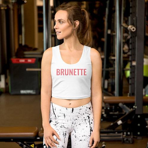 Brunette Crop Top