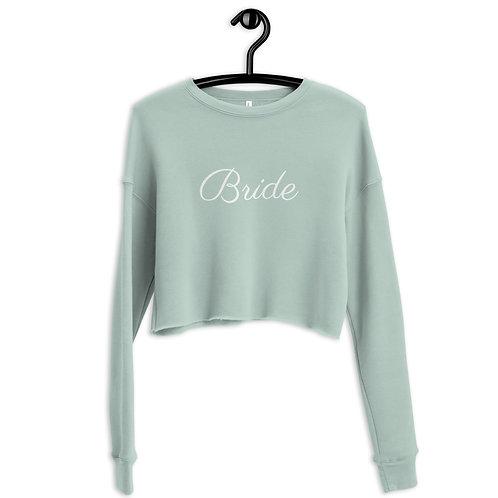 """""""Bride"""" Crop Crew Sweatshirt"""