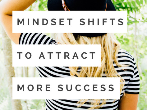 3 Mindset Shifts for more Success and Happiness