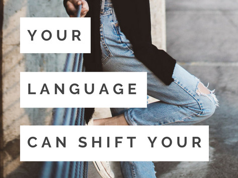 How to Shift Your Reality with Your Words