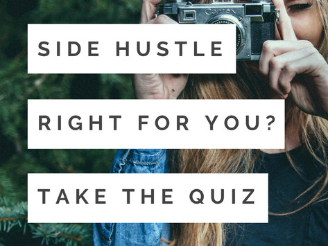 Side Hustle Quiz: Is a Side Hustle Right for You?