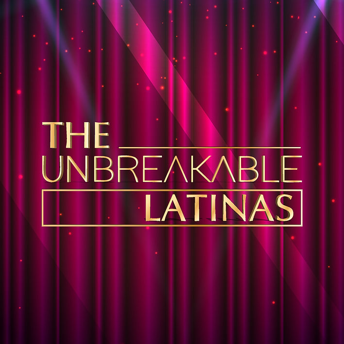 The Unbreakable Latinas3.jpg