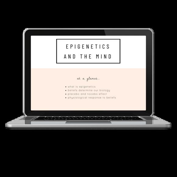 Epigenetics & the Mind