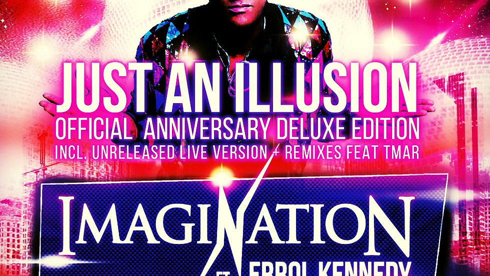 Just An Illusion - Official Anniversary Delux Edition