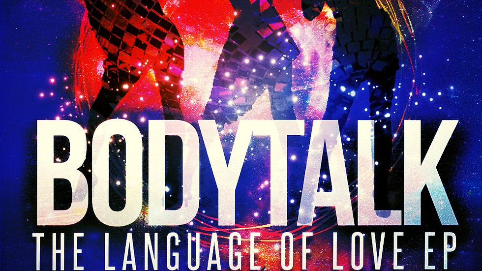 Body Talk  I  The Language of Love