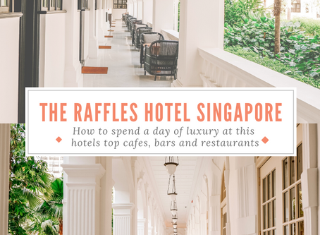 How to spend a day of luxury at the Raffles Hotel, Singapore