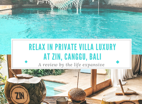 ZIN Canggu Bali: Your luxury private villa awaits. A complete review by The Life Expansive