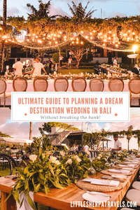 Ultimate guide to planning a dream destination wedding in Canggu Bali