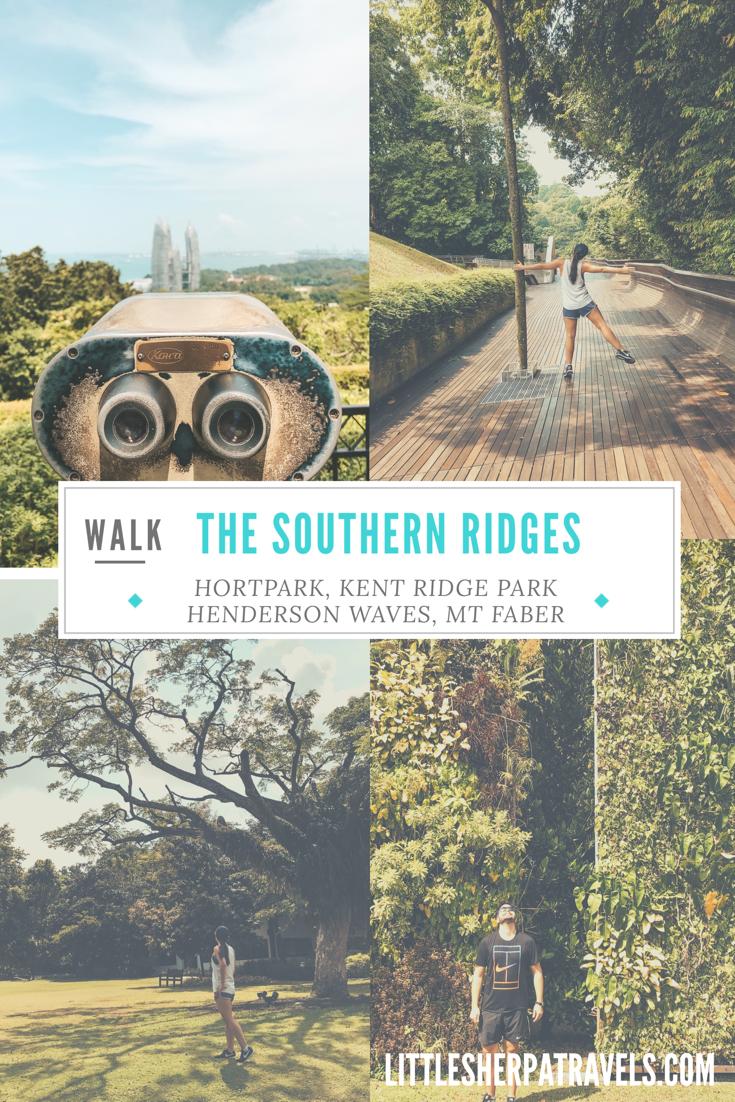 Walk or hike Singapores Southern Ridges: Kent Ridge Park, HortPark, Henderson Waves, Mt Faber Park
