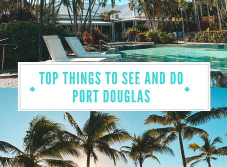 Experience Port Douglas, Queensland: Top things to see and do in one easy to follow 5-day itinerary