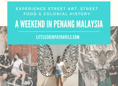 A weekend travel guide to Penang, Malaysia: Experience street art, street food and colonial history
