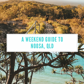 Experience Noosa: 10 Top things to see and do in a weekend