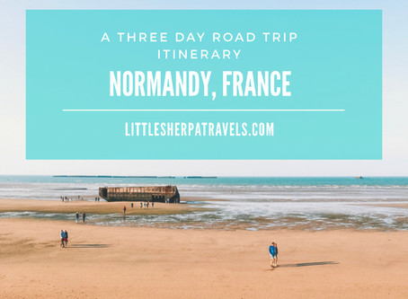 Normandy, France: A 3 day Road trip itinerary