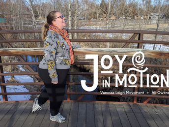 Joy In Motion, Part 5: Nature, How I've Missed You