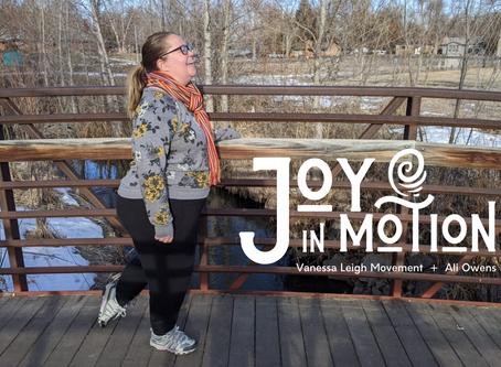 Joy In Motion, Part 5: Nature, How I've Missed You