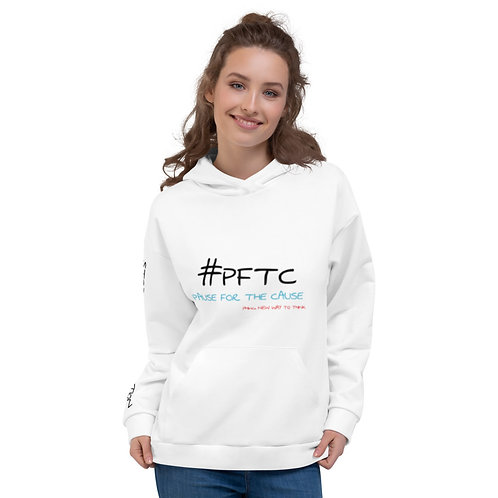 Pause For The Cause: Stopping is Not an option - Unisex Hoodie