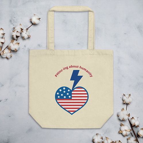 PHInc-ing about humanity Eco Tote Bag