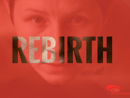 REBIRTH- The story