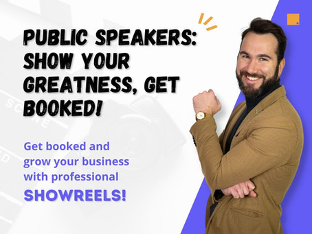 Public Speakers: Show Your Greatness, Get Booked