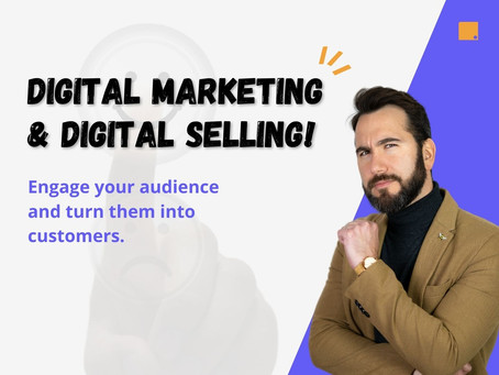 Digital Marketing and Digital Selling! Engage your audience and turn them into customers.