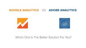 Google Analytics vs Adobe Analytics Comparison [2021]