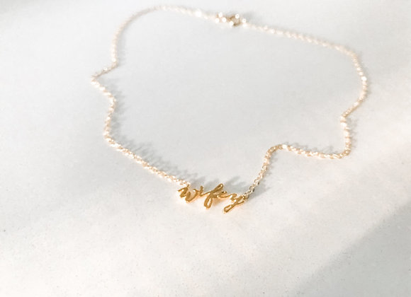 WIFEY Script Necklace (Gold Vermeil or Sterling Silver)