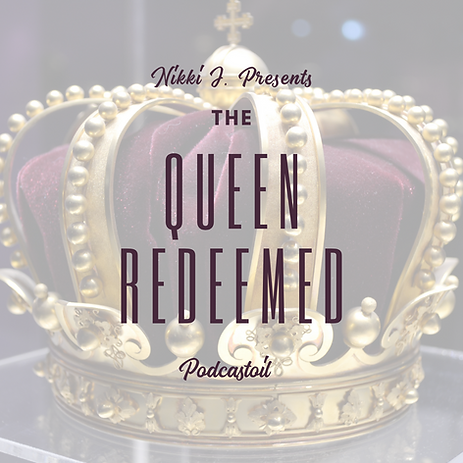 Queen Redeemed Podcast.png