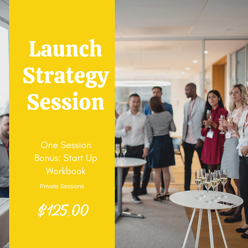 Launch Strategy Sessions