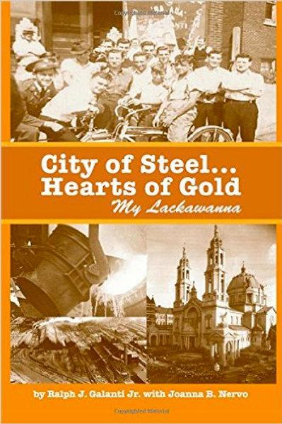 City of Steel... Hearts of Gold, My Lackawanna
