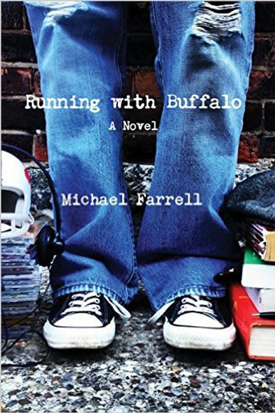 Running With Buffalo by M. Farrell