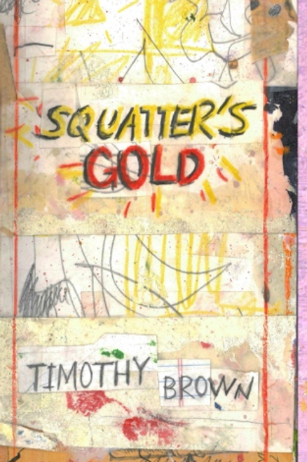 Squatter's Gold:Book 1: Sam White Homeless Mysteries