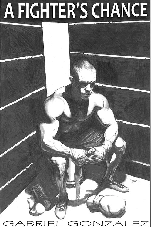 A Fighter's Chance by Gonzalez