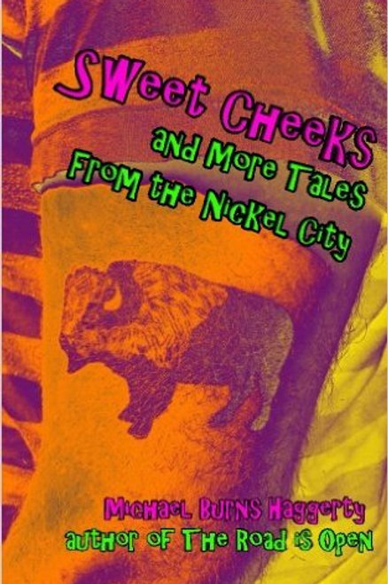 Sweet Cheeks and More Stories From the Nickel City
