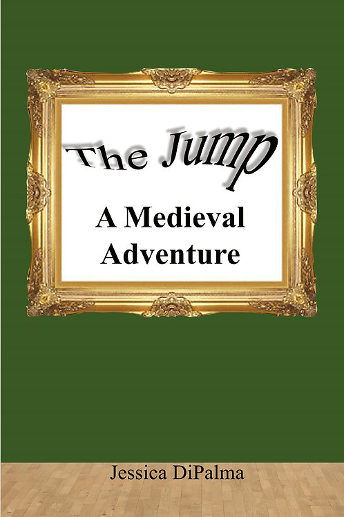 The Jump: A  Medieval Adventure